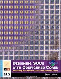 Designing SoCs with Configured Cores